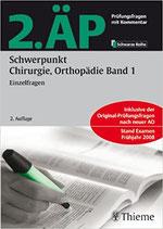 2.ÄP Schwerpunkt Chirurgie, Orthopädie Band 1