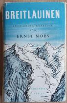 Nobs Ernst, Breitlauinen