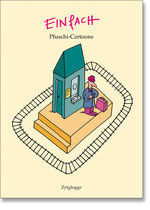 Einfach - Pfuschi-Cartoons
