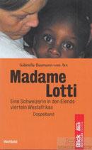 Baumann-von Arx Gabriella, Madame Lotti