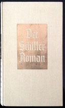Molo von Walter, Der Schiller-Roman