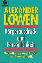 Lowen Alexander, Körperausdruck und Persönlichkeit