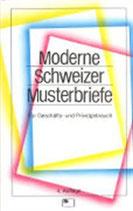 Moderne Schweizer Musterbriefe