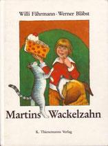 Fährmann Willi/Bläbst Werner, Martins Wackelzahn