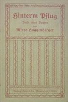 Huggenberger Alfred, Hinterm Pflug