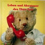 Leben und Abenteuer des Theo-Tatz