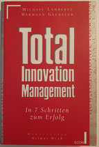 Lambertz Michael, Geckeler Hermann, Total Innovation Management