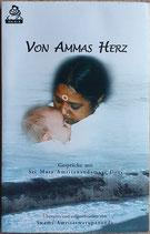 Amritaswarupananda Swami, Von Ammas Herz
