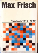 Frisch Max, Tagebuch 1946-1949