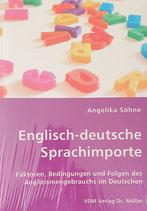 Söhne Angelika, Englisch-deutsche Sprachimporte