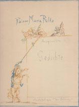 Rilke Rainer Maria, Ausgewählte Gedichte