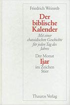 Weinreb Friedrich, Der biblische Kalender