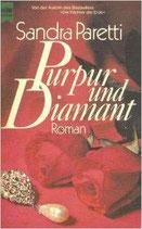 Paretti, Purpur und Diamant