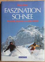 Bösch Robert, Faszination Schnee