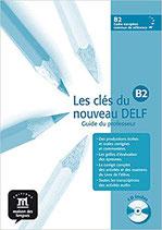 Les clés du nouveau DELF B2, cahier du professeur