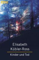 Kübler-Ross Elisabeth, Kinder und Tod