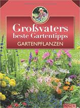 Mayer/Kullmann, Grossvaters beste Gartentipps