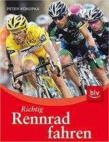 Konopka Peter, Richtig Rennrad fahren