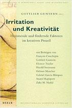 Guntern Gottlieb, Irritation und Kreativität