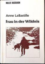 LaBastille Anne, Frau in der Wildnis
