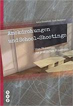 Himmelrath/Neuhäuser, Amokdrohungen und School-Shootings