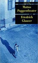 Glauser Friedrich, Mattos Puppentheater