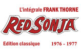 "Red Sonja ""L'intégrale Frank Thorne "" Classique Tome 1"
