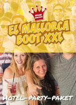 Hotel-Party-Paket EL Mallorca Boot XXL 5. Juni 2022