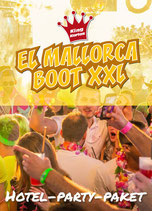 Hotel-Party-Paket EL Mallorca Boot XXL 17.6.2022