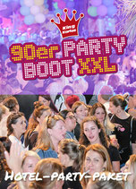 Hotel-Party-Paket 90er Partyboot XXL Sa. 28.5.2022