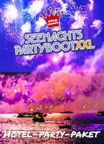 Hotel-Party-Paket Seenachts-Partyboot XXL 13.8.2022