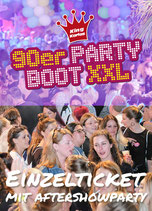 90er Partyboot XXL mit Aftershowparty Sa. 28. Mai 2022