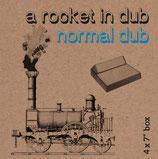 A Rocket In Dub / Normal Dub