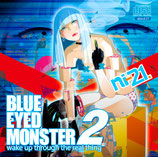 xbtcd21 - ni-21 / BLUE EYED MONSTER 2 -wake up through the real thing-