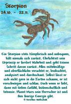 Skorpion ( 24. Oktober - 22. November )