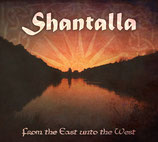 CD Shantalla - From the East unto the West