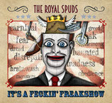 CD The Royal Spuds - I'ts a frecking freakshow