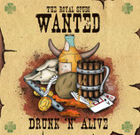 CD The Royal Spuds - Drunk 'n' alive