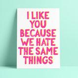 """Studio Inktvis kaart """"We hate the same things"""""""