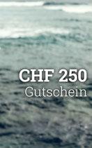 Gutschein CHF 250
