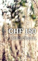 Gutschein CHF 150