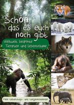 """""""Schön, das es euch noch gibt"""" - Weltweit bedrohte Tierarten und Lebensräume"""