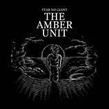The Amber Unit - Fear No Giant (CD)