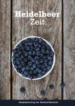 Heidelbeerzeit - Rezeptsammlung mit 84 Seiten in gebundener Ausgabe