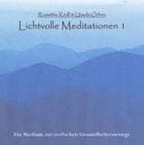 Lichtvolle Meditationen 1