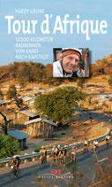 Tour d'Afrique - 12.000 Kilometer Radrennen von Kairo nach Kapstadt