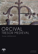 ORCIVAL TRESOR MEDIEVAL