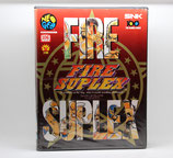 FIRE SUPLEX  --- Japan ---