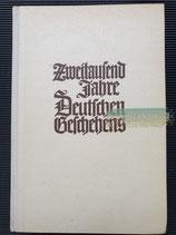 """Buch - """"Zweitausend Jahre Deutschen Geschehens"""""""
