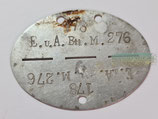 Erkennungsmarke E.u.A. Btl. M. 276